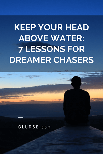 Lessons for dream chasers