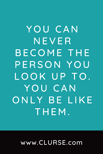 look up to someone